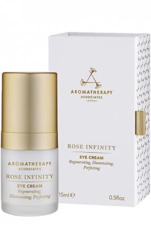 Антивозрастной крем для глаз Rose Infinity Eye Cream Aromatherapy Associates. Цвет: бесцветный