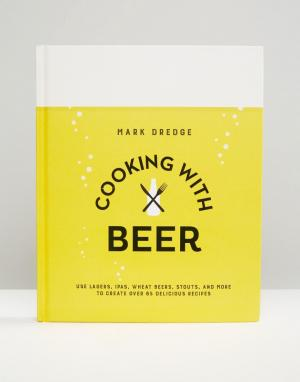 Books Книга Cooking With Beer. Цвет: мульти