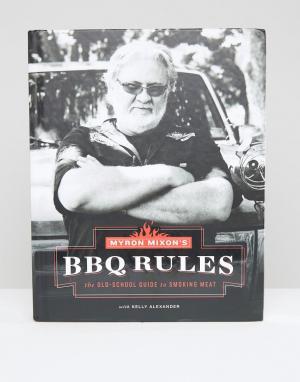 Books Книга Myron Mixons BBQ Rules. Цвет: мульти
