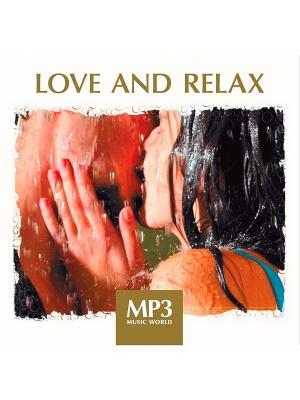 MP3 Music World. Love And Relax (компакт-диск MP3) RMG. Цвет: прозрачный