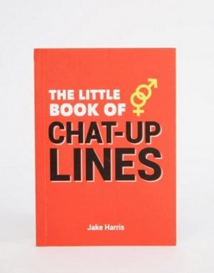 Books Книга Little Book Of Chat Up Lines. Цвет: мульти