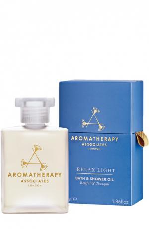 Расслабляющее масло для ванны и душа Relax Light Bath & Shower Oil Aromatherapy Associates. Цвет: бесцветный