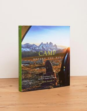 Books Путеводитель Fifty Places To Camp Before You Die. Цвет: мульти