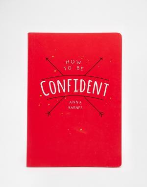 Books Книга How To Be Confident. Цвет: мульти