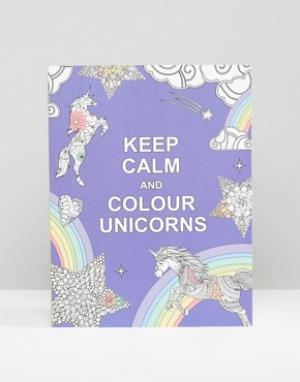 Books Книга Keep Calm and Colour Unicorns. Цвет: мульти