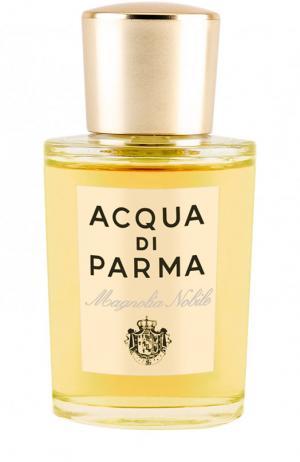 Парфюмерная вода Magnolia Nobile Acqua di Parma. Цвет: бесцветный